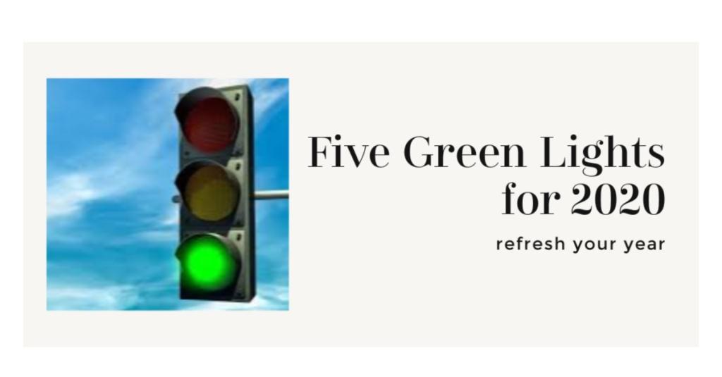 green lights for 2020